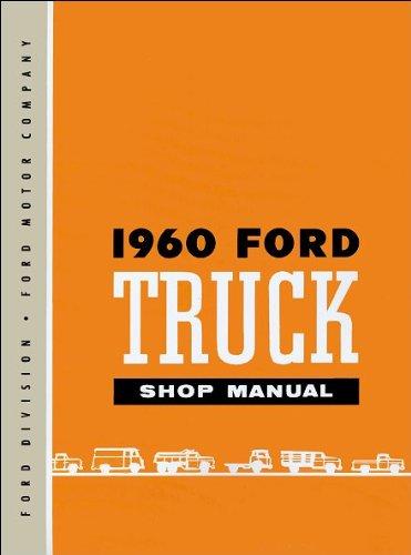 1960 Ford Pickup and Truck Repair Shop Manual Original - Ford F250 Pickup Radiator
