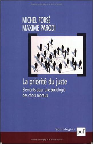 Livres gratuits La Priorité du juste : Eléments pour une sociologie des choix moraux pdf ebook