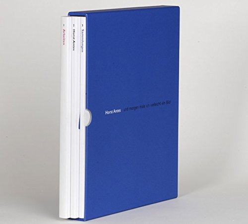 Horst Antes: Der Kunstler; Der Sammler pdf epub