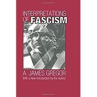 Interpretations of Fascism