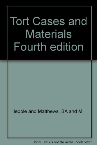 Tort Cases and Materials Fourth edition