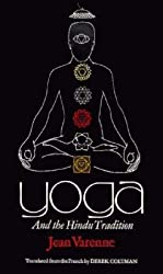 Yoga: And the Hindu tradition (A Phoenix book)