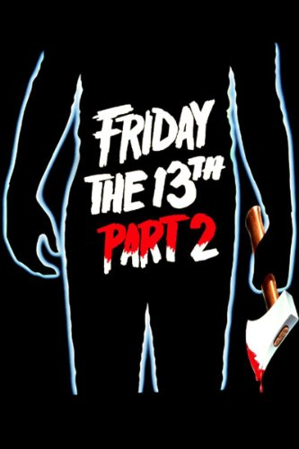 Friday the 13th - Part II (Friday The 13th Best Counselor)