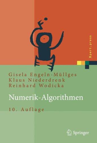 Numerik-Algorithmen: Verfahren, Beispiele, Anwendungen (Xpert.press) Taschenbuch – 9. September 2010 Gisela Engeln-Müllges Klaus Niederdrenk Reinhard Wodicka Springer