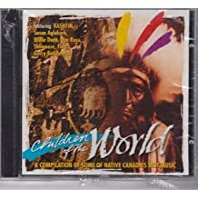 Children Of The World (Native American, Canadian Import) by Various Artists (1997-07-01)