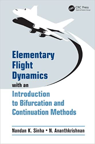 Elementary Flight Dynamics with an Introduction to