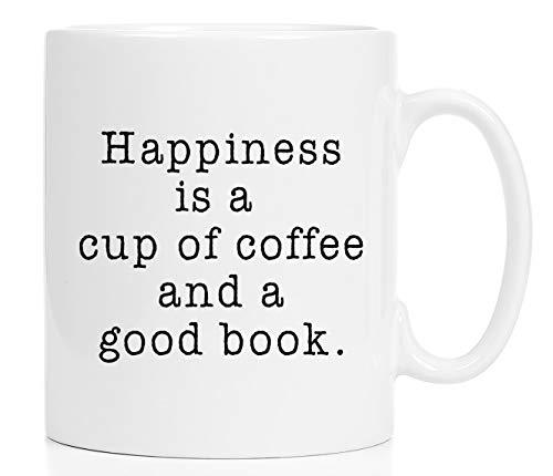 Happiness Is a Cup of Coffee and a Good Book Mug/Literary Mug/Happiness Mug