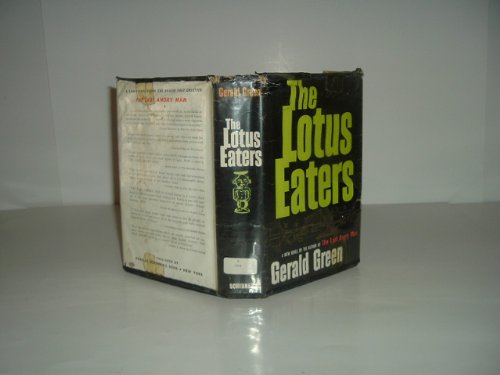 THE LOTUS EATERS By GERALD GREEN 1959 First Edition