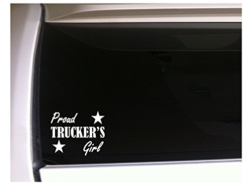 Proud Truckers Girl 6 Vinyl Sticker Car Decal *H80 Love Truck Driver by DesignsThatStick B016QW1BMG  - -