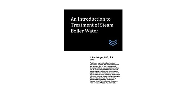 An introduction to treatment of steam boiler water j paul guyer an introduction to treatment of steam boiler water j paul guyer ebook amazon fandeluxe Images