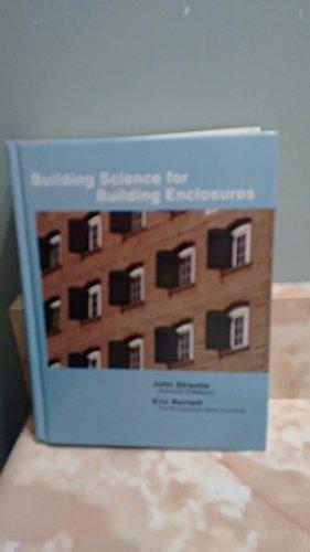 Building Science for Building Enclosures