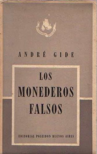LOS MONEDEROS FALSOS: Amazon.es: Andre Gide: Libros