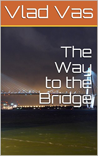 The Way to the Bridge