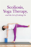 Scoliosis, Yoga Therapy, and the Art of Letting Go