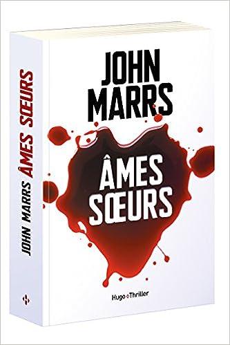 Amazon Fr Ames Soeurs John Marrs David Fauquemberg Livres