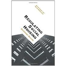 Regulating Social Housing: Governing Decline