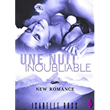 Une Nuit Inoubliable: (New Romance) (French Edition)