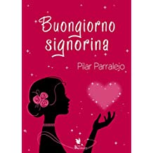 Buongiorno signorina (Spanish Edition)