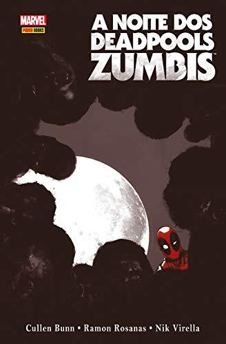 A Noite dos Deadpool Zumbis