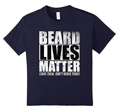 BEARD LIVES MATTER funny T shirt, save them don't shave them