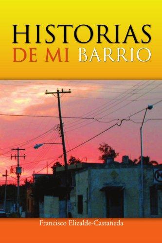 HISTORIAS DE MI BARRIO (Spanish Edition)