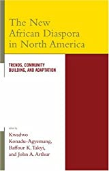 The New African Diaspora in North America: Trends, Community Building, and Adaptation