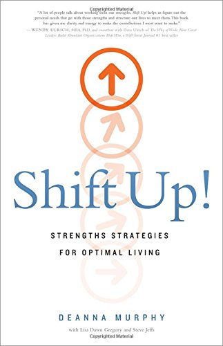 shift-up-strengths-strategies-for-optimal-living