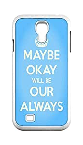 Cool Painting maybe okay will be our always Snap-on Hard Back Case Cover Shell for Samsung GALAXY S4 I9500 I9502 I9508 I959 -1195
