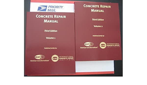 concrete repair manual 3rd edition icri third edition aci rh amazon com concrete repair manual - 4th edition concrete repair manual aci pdf