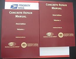 concrete repair manual 3rd edition icri third edition aci rh amazon com ACI Manual of Standard Practice ACI Manual of Concrete