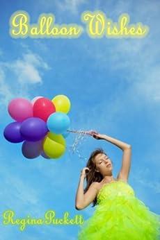 Balloon Wishes by [Puckett, Regina]