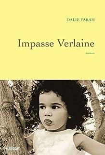Impasse Verlaine, Farah, Dalie