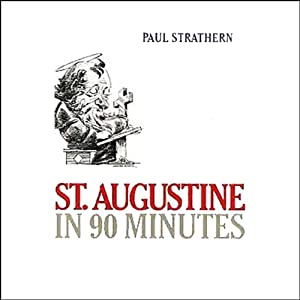 St. Augustine in 90 Minutes Audiobook