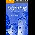 Knights Magi (The Spellmonger Series Book 4)