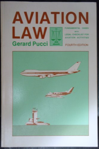 Aviation Law: Fundamental Cases With Legal Checklist for Aviation Activities