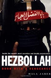 By Hala Jaber - Hezbollah: Born with a Vengeance: 1st (first) Edition
