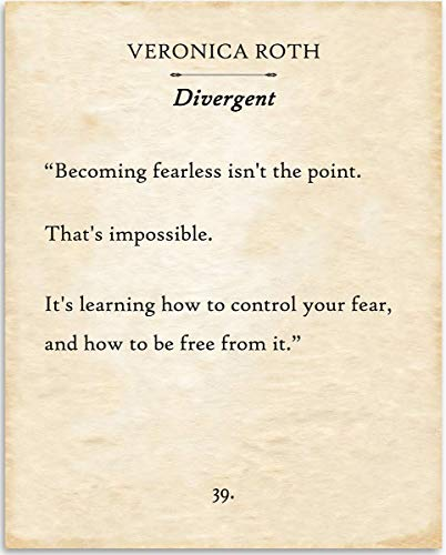 Veronica Roth in Divergent - Becoming Fearless Isn't The Point - 11x14 Unframed Typography Book Page Print - Great Gift for Book Lovers, Also Makes a Great Gift Under $15 (The Death And Life Of Dith Pran)