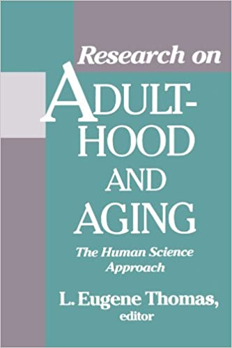 Research on Adulthood and Aging: The Human Science Approach