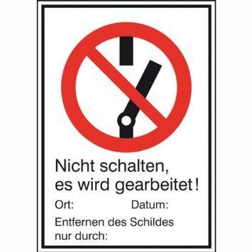 Nicht schalten es wird gearbeitet Verbotsschild, selbstkl. Folie ,13,10x18,50cm