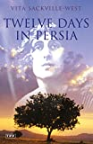 Twelve Days in Persia: Across the Mountains with