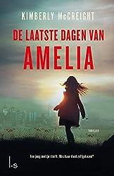 De laatste dagen van Amelia (Dutch Edition)