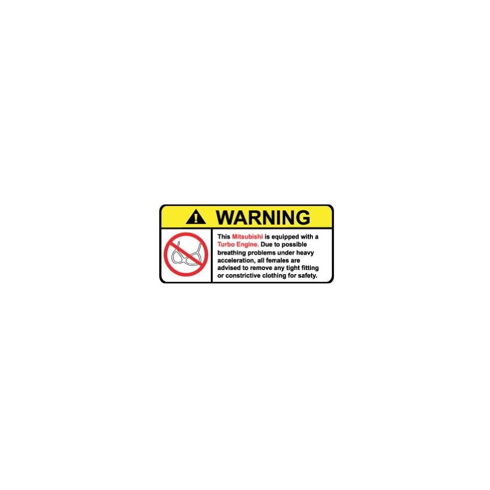 Mitsubishi Turbo Engine No Bra, Warning decal, sticker