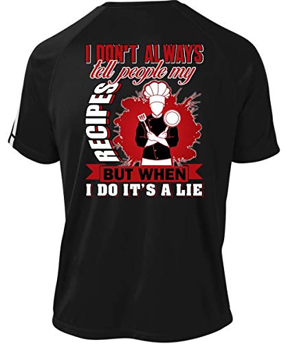 I Do It's A Lie Dry Zone Crew, I Don't Always Tell People My Recipes T Shirt-Colorblock Crew (L, -