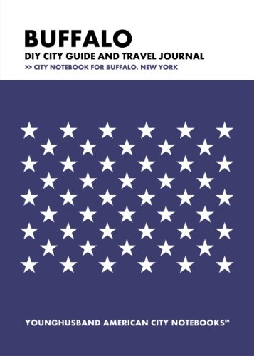 Download Buffalo DIY City Guide and Travel Journal: City Notebook for Buffalo, New York PDF