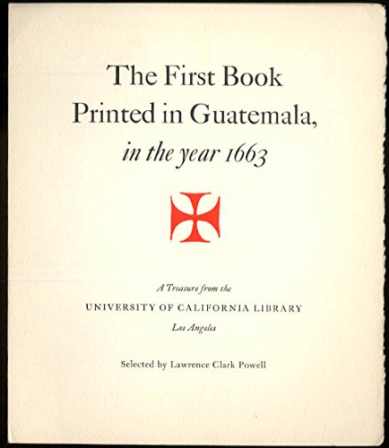 1st Book Printed in Guatemala 1663: Book Club of California Keepsake 1956