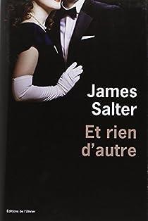 Et rien d'autre par Salter