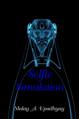 Selfie Simulation by [Upadhyay, Malay A.]