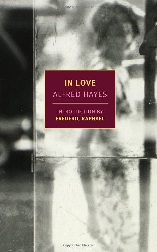 """In Love (New York Review Books Classics)"" av Alfred Hayes"