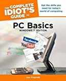 img - for The Complete Idiot's Guide to PC Basics Windows 7 Edition[COMP IDIOTS GT PC BASICS WINDO][Paperback] book / textbook / text book