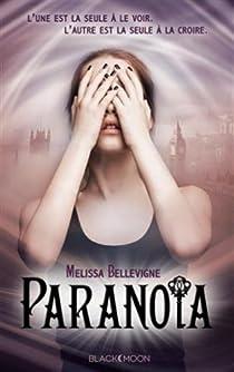 Paranoïa par Bellevigne